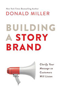 Front cover of the book 'Building A Story Brand' by Donald Miller.