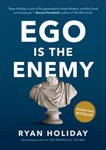 Front cover of 'Ego Is The Enemy' by Ryan Holiday.