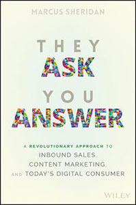 Front cover of the book 'They Ask You Answer' by Marcus Sheridan.