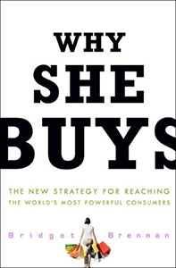 Front cover of 'Why She Buys' by Bridget Brennan.